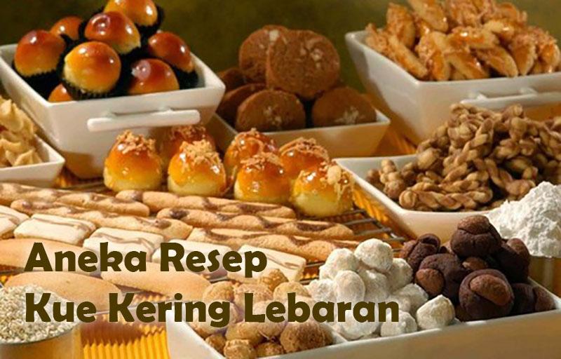 Resep Kue Kering Lebaran