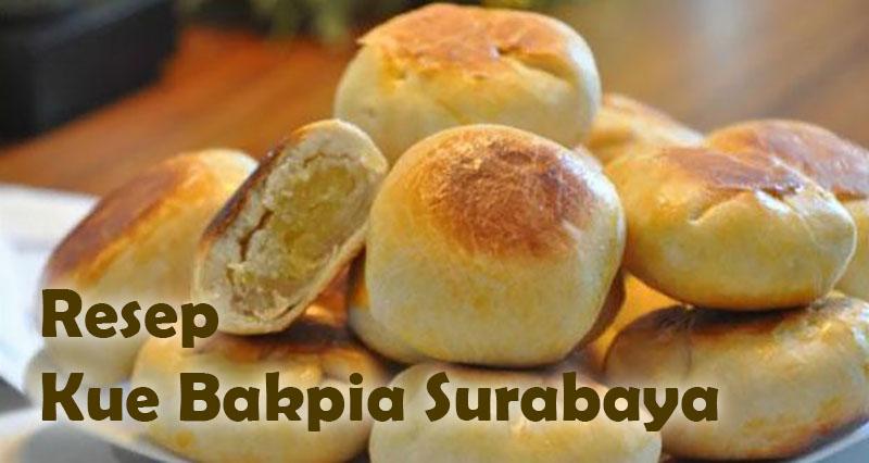 Resep Kue Bakpia Surabaya