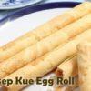 Kue Egg Roll (Resep Egg Roll Ala Serena Monde )